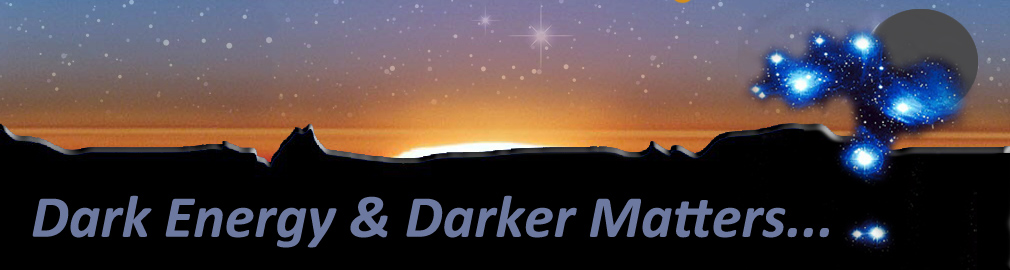 Dark matter and dark energy are simply place holder names